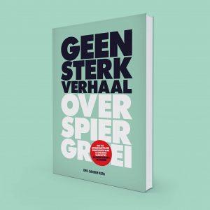 boek geen sterk verhaal over spiergroei en spierpijn